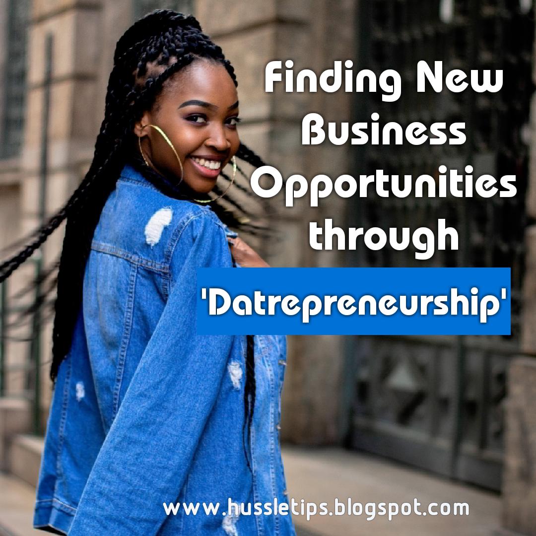Finding New Business Opportunities through 'Datrepreneurship'